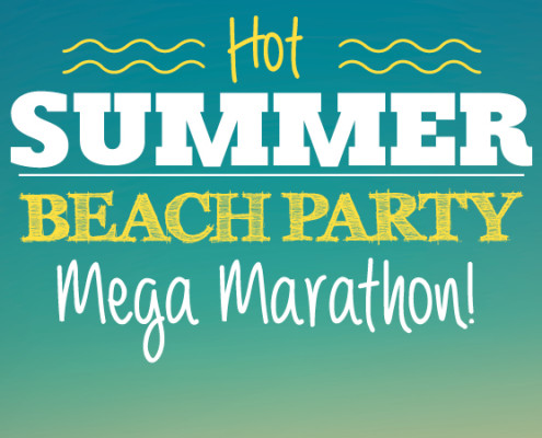 Beach Party Mega Marathon
